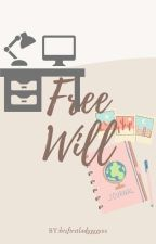 Free Will (Passion Series 2) by hisfirstladyyyyy01