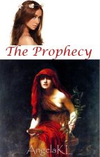 The Prophecy by AngelaKL