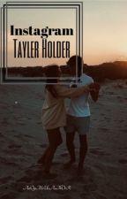 Instagram || Tayler Holder by AnOyMoUsAuThOrR
