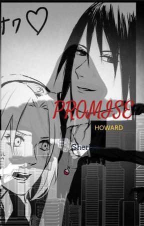 ꧁PROMISE ꧂•Howard•  by Dallanasherlyn