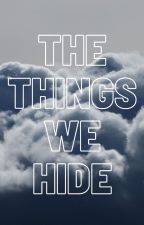 The Things We Hide (Hamilton fanfiction) by -aquamarinebby-