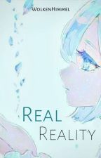 Real Reality (Yandere!Hero x Reader) by Hushh_Now