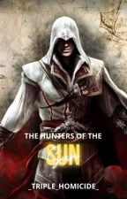 The Hunters Of The Sun ||Rewrite|| by Yournormalpjofan