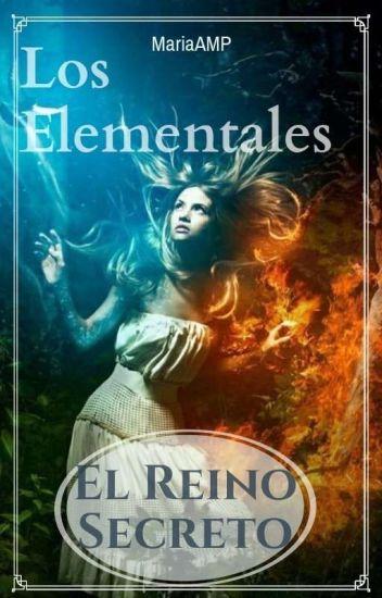 «1 Libro»Los Elementales ♨El reino secreto❄