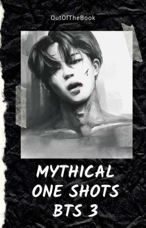 Mythical Short Stories - 방탄손연단 PART 3 by OutOfTheBook