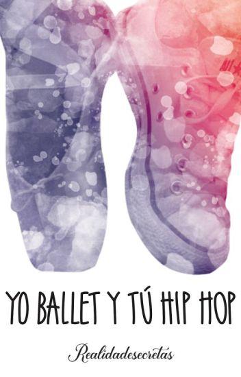 Yo ballet y tu hip hop