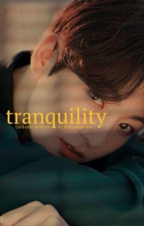 tranquility | t.k by ILOVESPRITEU
