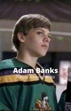 Adam Banks: Purple Among White [2] by HannahKing06