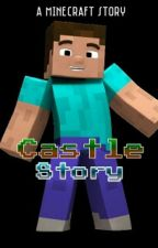 Castle Story by GreenWriter66