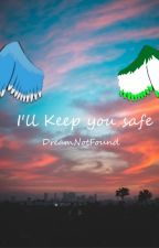 """""""I'll Keep You Safe"""" DreamNotFound by EnderFennec"""