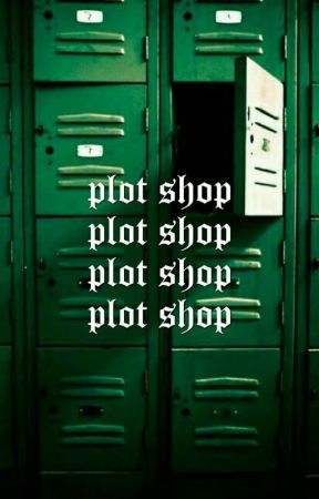 PLOT SHOP ━━━━ ( ongoing ) by potter_community