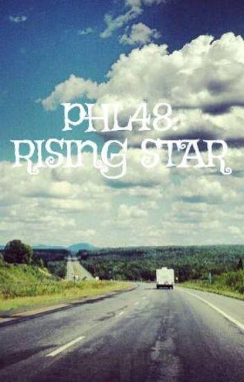 PHL48: RISING STAR