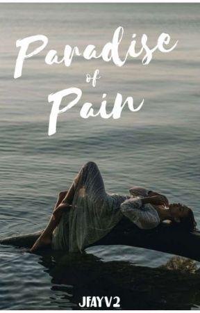 Paradise of Pain by JFAYV2