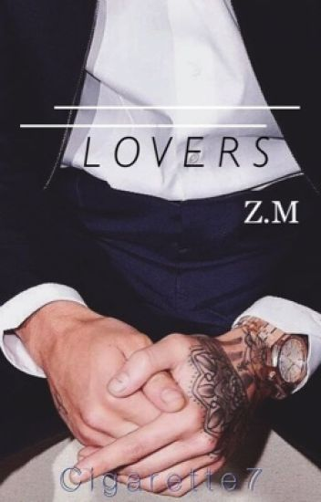 Lovers // ZAYN (pausada temp)