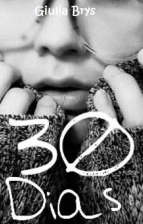 30 Dias by GiuliaBrys