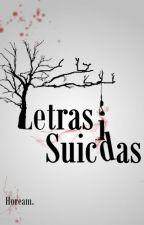 Letras Suicidas by Hoream