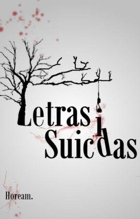 Letras Suicidas by Hoream