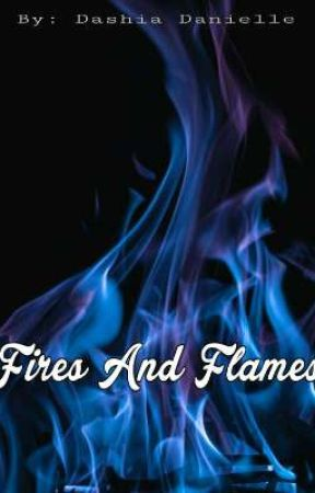 Fires and Flames    {Prudence Blackwood} by DashiaDanielle18