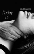 Daddy (Jack Gilinsky) by alexaraywriting