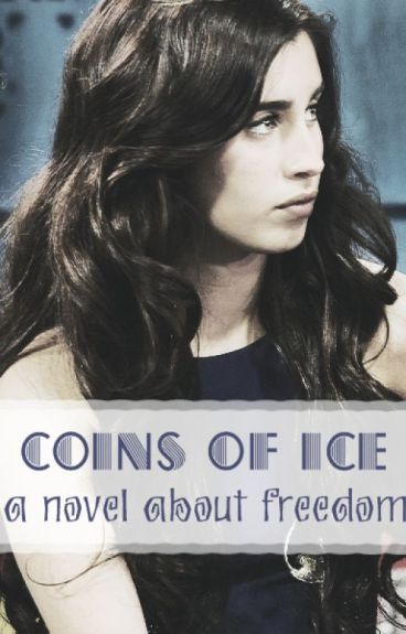 Coins of Ice. ➳ camren A.U