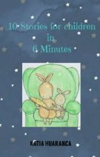 10 Stories for children in 6 minutes by katia15huaranca