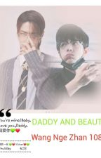 Daddy and Beauty by WangNgeZhan1085