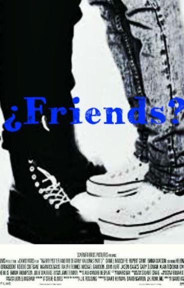 ¿Friends? [Ziam]