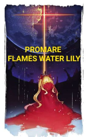 PROMARE FLAMES WATER LILY by Mins000