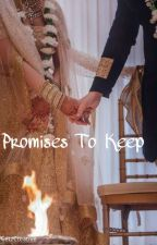 Promises To Keep  by baghadbillaXpannika