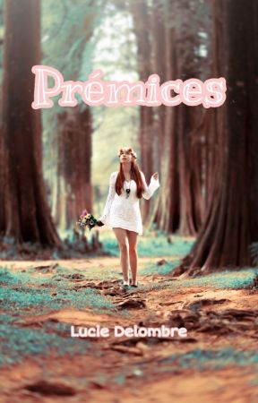 Prémices - Recueil de Nouvelles by Delombre