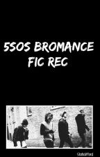 ☮ 5SOS BROMANCE REC ☮ by staticlifford