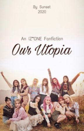 Our Utopia || IZ*ONE Adventure Road Trip AU by kimchijigae65