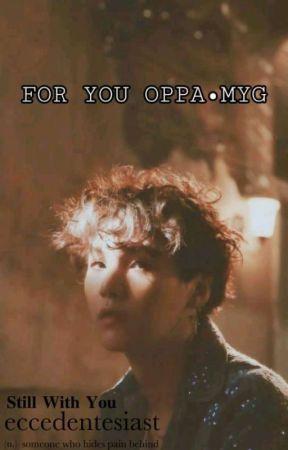 [OG] FOR YOU, OPPA • MYG by OT7bangtanstan