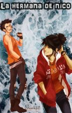 la hermana de nico-one shot-percy jackson y tu by Gio432