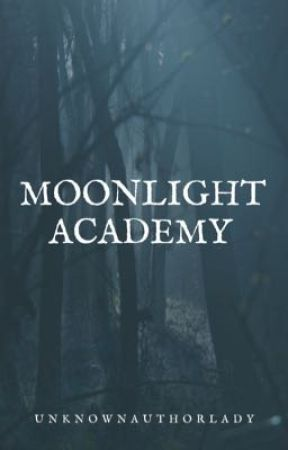 Moonlight academy  by unknown112007
