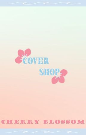 Blossom COVER shop! by CherryBlossomBC