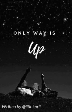 Only Way Is Up by lltinkarll