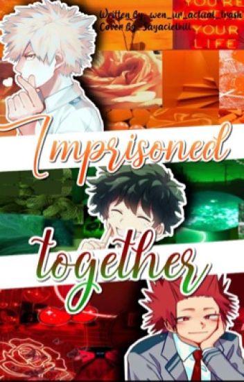Imprisoned Together (KiriBakuDeku Post-Apocalyptic AU)