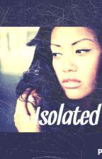 Isolated by Monica_Alia
