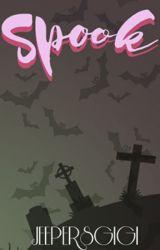 SPOOK (Get Spooky #1) by jeepersgigi