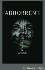 Abhorrent by Amara_reigns