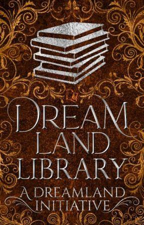 Dreamland Library by DreamlandCommunity