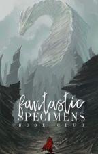Fantastic Specimens Book Club [OPEN] by Fantasticspecimens