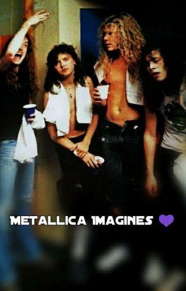 Metallica Imagines♥