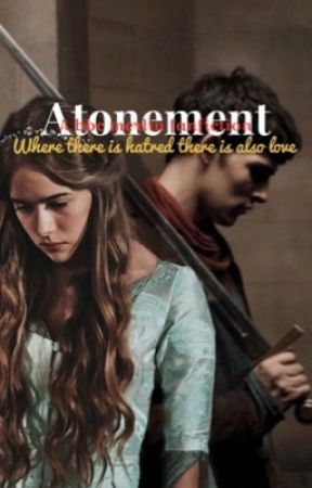 Atonement | MERLIN by hollyfirmino
