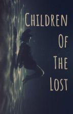 Children of the Lost } a roleplay by BullshtandBrilliance
