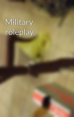 Military roleplay. by Gunter012