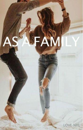 As a Family | Ross Lynch [Book 3 of Dirty Secret]
