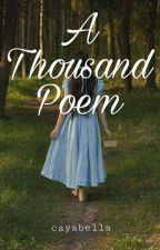 A Thousand Poem by cayabella