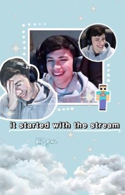 it started with the stream { georgenotfound x reader }